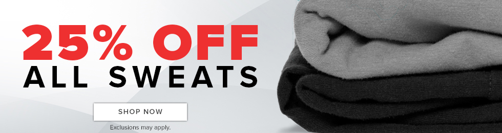 Picture of sweat pants. 25% off all sweats. Exclusions may apply. Click to shop now.