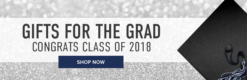 Gifts for Grads. Congrats Class of 2018. Click to shop now.
